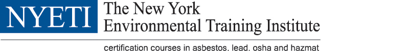 Asbestos Lead OSHA RRP classes taught at NYETI Home